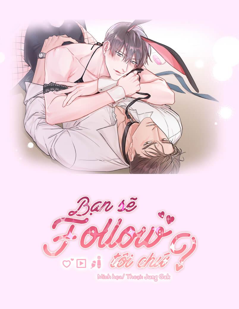 Bạn sẽ Follow tôi chứ